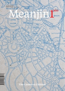 Eminent Australia literary journal Meanjin does a job on Canberra - both come out winning.