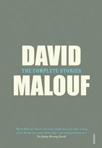 David Malouf's 'Collected Stories': grandly handsome book, in every possible way.