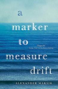 Alexander Maksik's 'A Marker to Measure Drift': a poetically powerful novel.