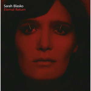 Sarah-Blasko-Eternal-Return